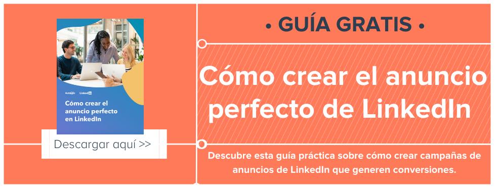 Cómo crear un anuncio en LinkedIn para generar conversiones
