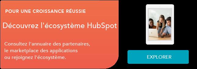 Découvrez l'écosystème HubSpot