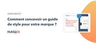 Slide-in-CTA : Comment concevoir un guide de style pour votre marque ?