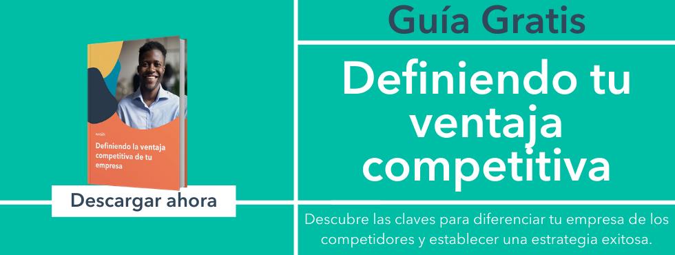 Cómo analizar el mercado y definir la ventaja competitiva de tu empresa