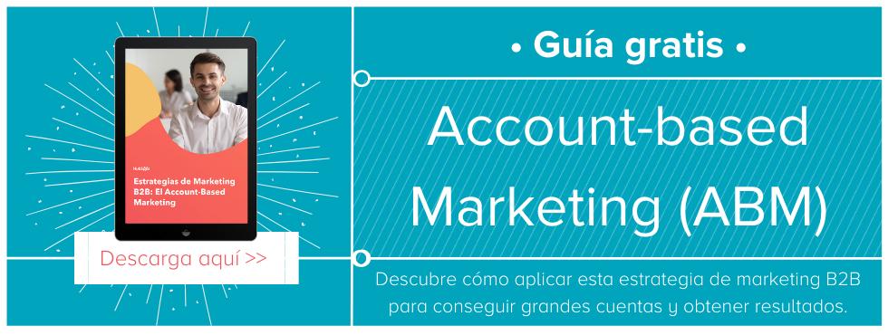 Qué es el account based marketing y cómo lo puedo aplicar en mi estrategia