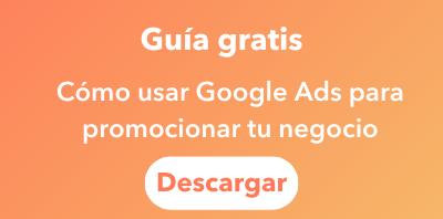 Como usar Google Ads para promocionar tu negocio