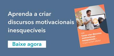 Como criar discursos motivacionais