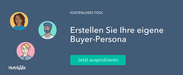 Erstellen Sie Ihre Buyer Persona