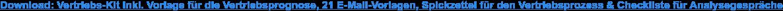 Download: Vertriebs-Kit inkl. Vorlage für die Vertriebsprognose, 21  E-Mail-Vorlagen, Spickzettel für den Vertriebsprozess & Checkliste für  Analysegespräche