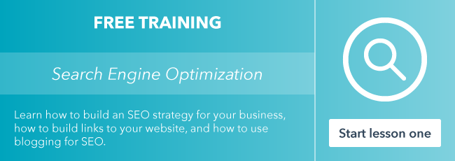 Start the free SEO training course from HubSpot Academy.