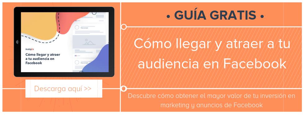 Descubre cómo obtener el mayor valor de tu inversión en marketing y anuncios de Facebook.