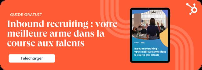 Inbound recruiting : votre meilleure arme dans la course aux talents