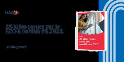 20 idées reçues sur le SEO à oublier en 2020
