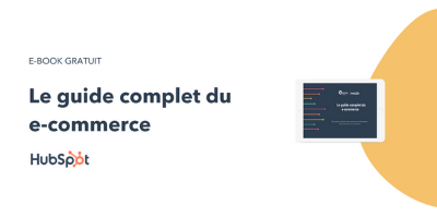 Le guide complet du e-commerce
