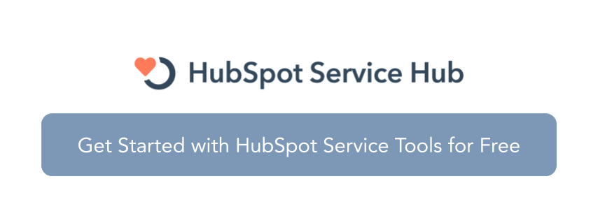 Get started with HubSpot Service Tools for Free