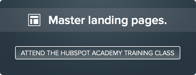 master landing pages free hubspot academy class