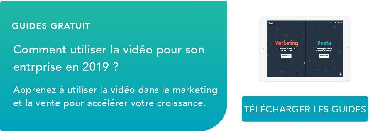 Guides pour utiliser la vidéo pour son entreprise