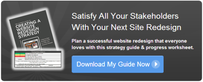 How to Satisfy Every Stakeholder In Your Next Website Redesign