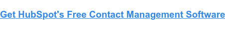 Get Started with HubSpot's Contact Management Software for Free
