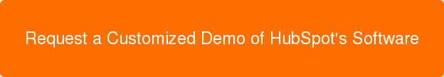 Request a Customized Demo of HubSpot's Software