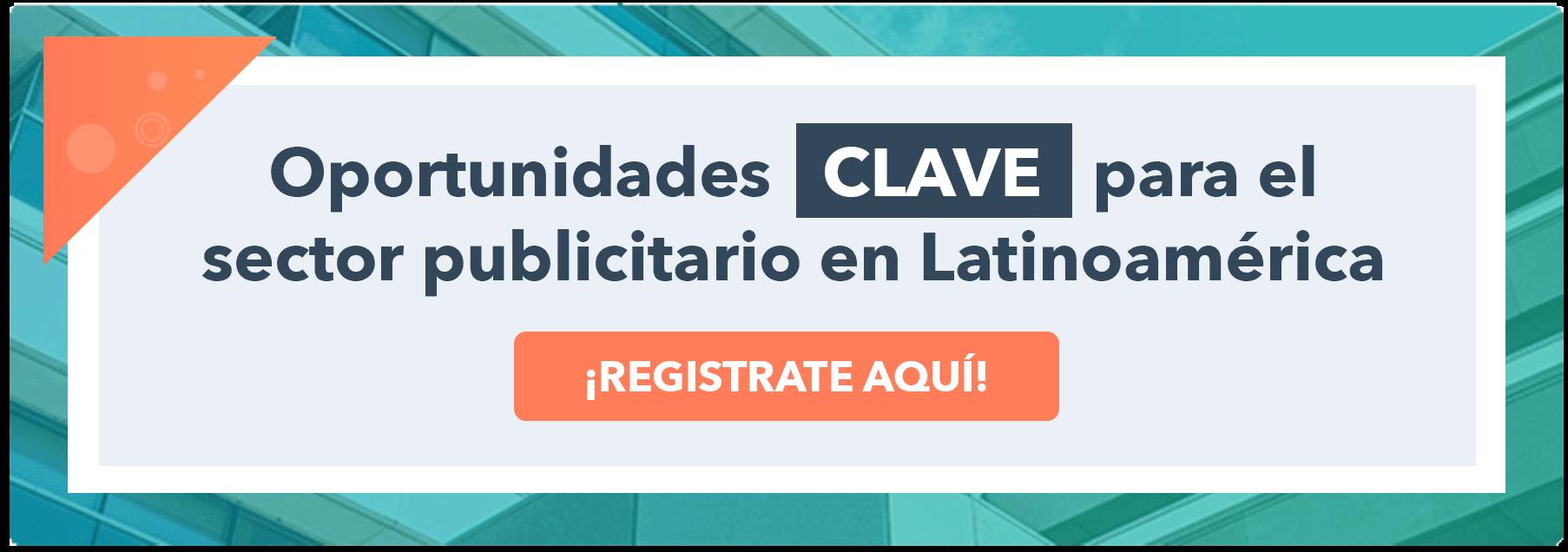 oportunidades clave para el sector publicitario en Latinoamérica