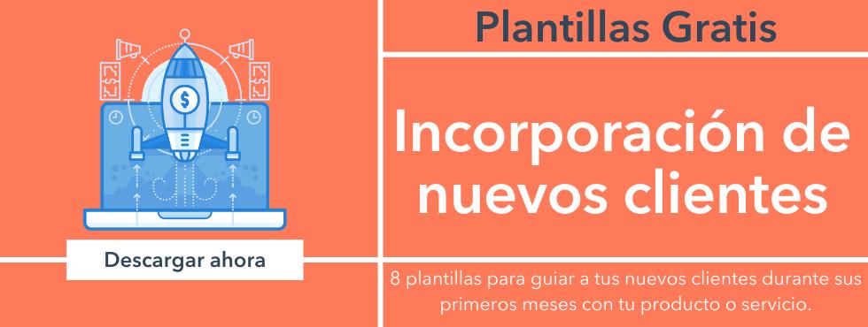 Plantillas incorporación de clientes