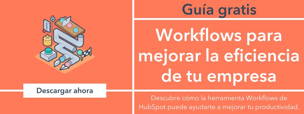 Cómo usar la función de workflows y crear automatizaciones en HubSpot