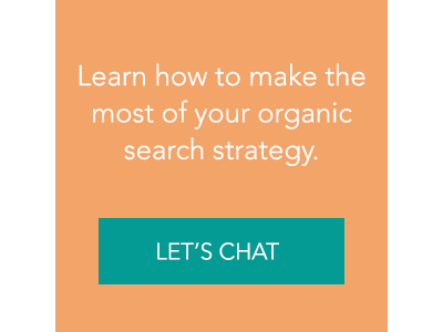 Learn how to make the most of your organic search strategy