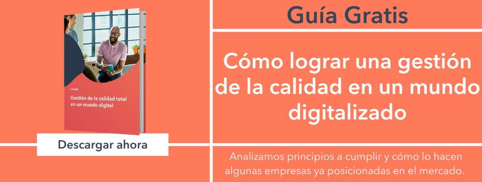 Cómo hacer una gestión de la calidad total en un mundo digital