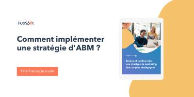 Comment implémenter une stratégie d'ABM ?