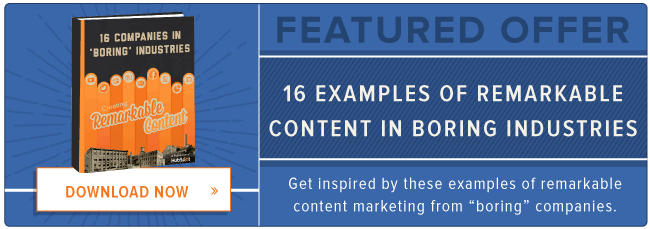 content marketing examples in boring industries