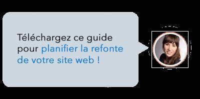 Téléchargez ce guide gratuit pour planifier la refonte de votre site web en toute simplicité.