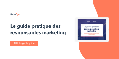 Le guide pratique des responsables marketing