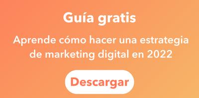 Aprende cómo hacer una estrategia de marketing digital en 2022