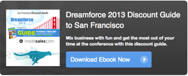 Click here to download your free copy of the Dreamforce 2013 Discount Guide to San Francisco.