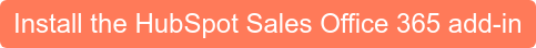 Install the HubSpot Sales Office 365 add-in