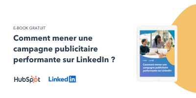 Slide-in-CTA : Comment mener une campagne publicitaire performante sur LinkedIn