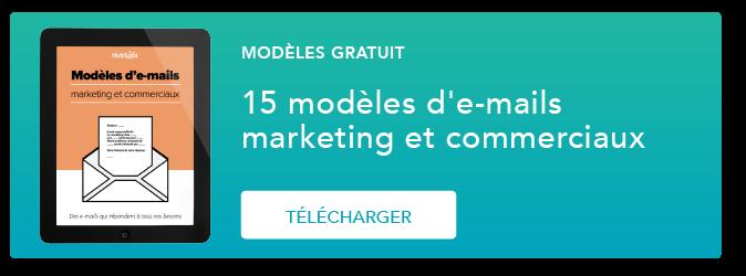[MODÈLE GRATUIT] 15 Modèles modèles d'e-mails marketing et commerciaux