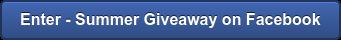 Enter - Summer Giveaway on Facebook