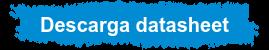 Descarga datasheet