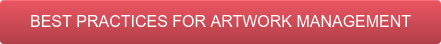 Best Practices for Artwork Management