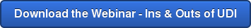 Download the Webinar - Ins & Outs of UDI