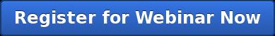 Register for Webinar Now