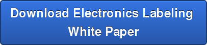 Download Electronics Labeling  White Paper