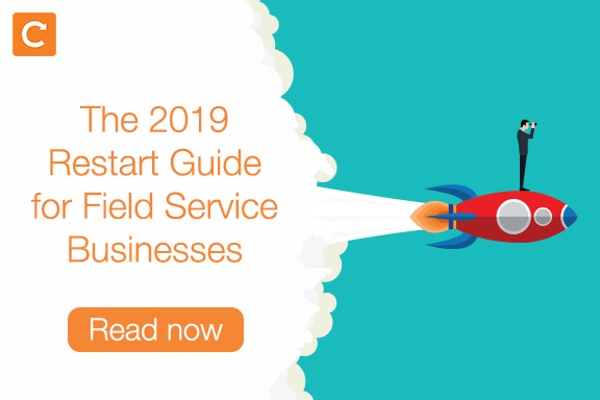 The 2019 Restart Guide for Field Service Businesses
