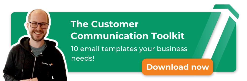 Download the Customer communication toolkit! 10 email templates your business needs!