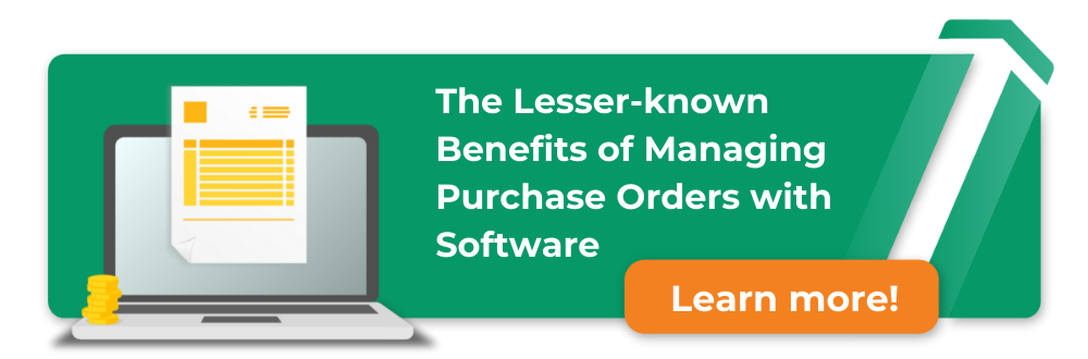 the lesser-known benefits of managing purchase orders with software - learn more - download here