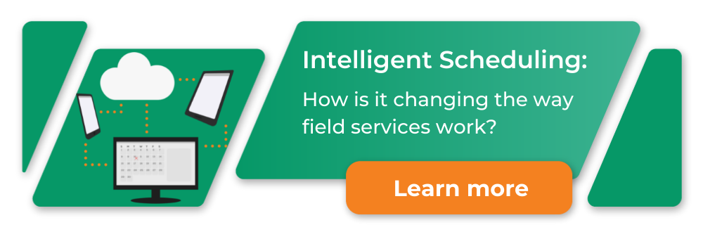 How intelligent scheduling is changing the way FS business plan their work