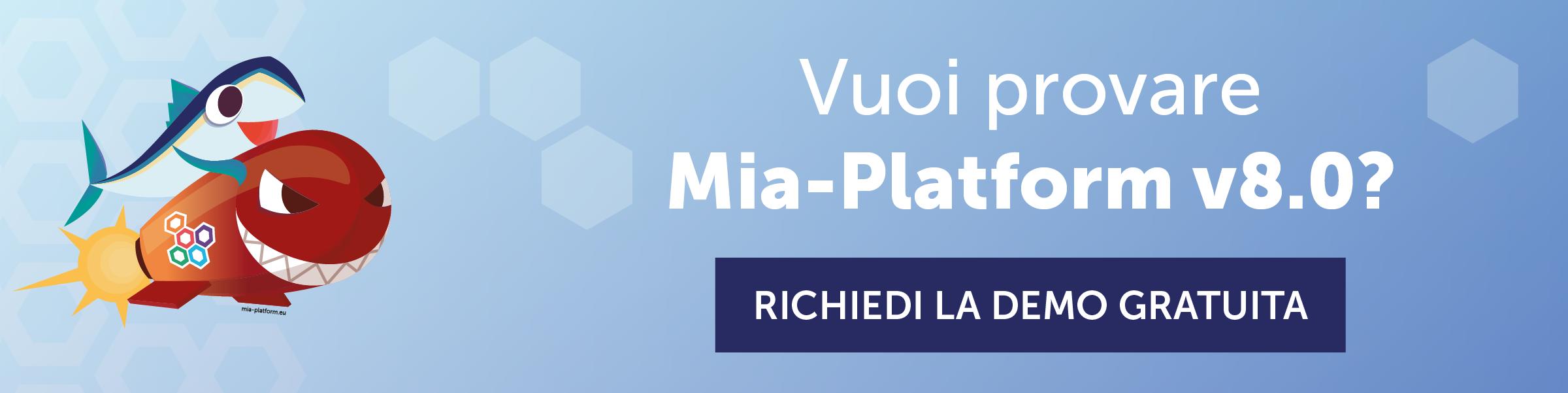 Mia-Platform v8.0 - Richiedi la demo