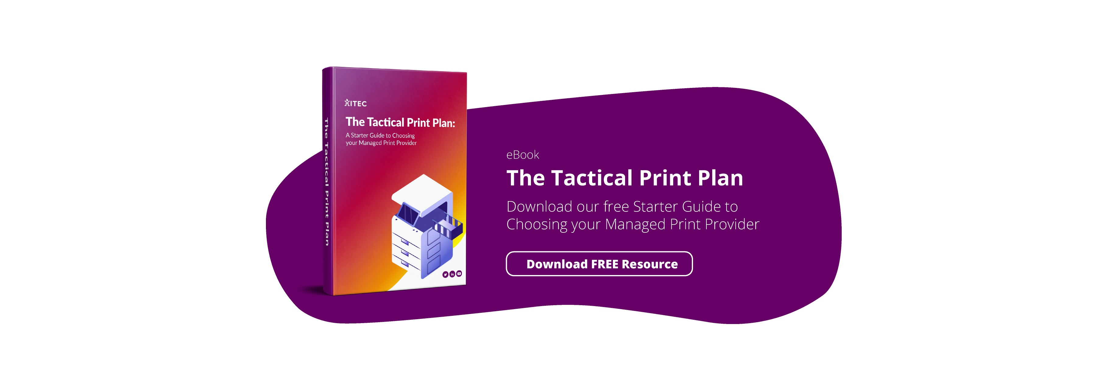 Tactical Print Plan