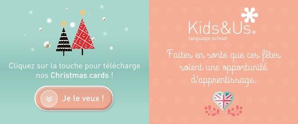 Les cartes de Noël de Kids&Us