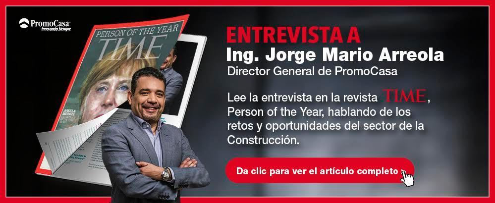 Entrevista a Ing. Jorge Mario Arreola - Director General de PromoCasa