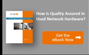 QA of Used Network Hardware