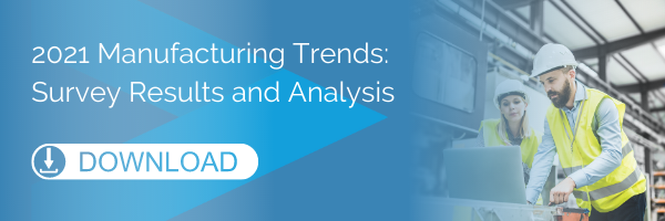 2021 Manufacturing Trends: Survey Results and Analysis